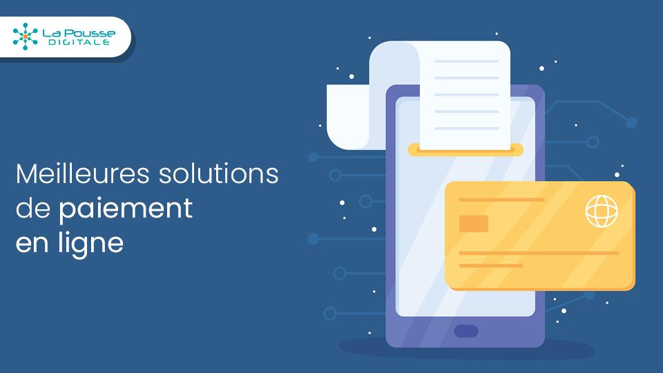 Comparatif des meilleures solutions de paiement en ligne