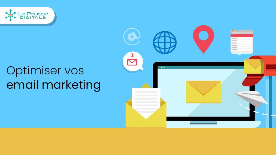 15 conseils et bonnes pratiques pour optimiser vos emails marketing