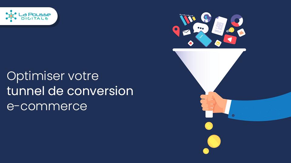 10 conseils pour optimiser votre tunnel de conversion e-commerce