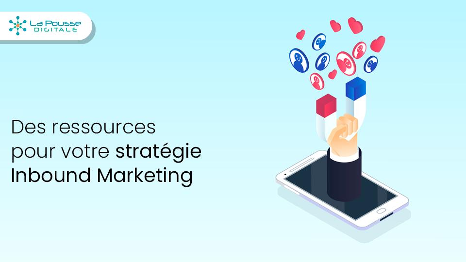 18 exemples de ressources pour votre stratégie inbound marketing