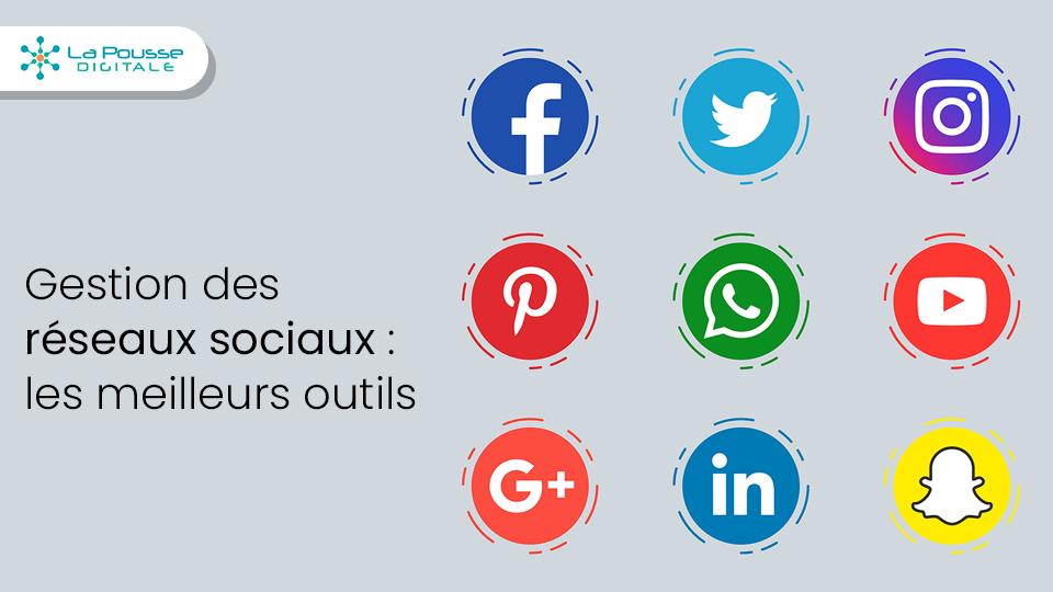 Top 10 des meilleurs outils de gestion des réseaux sociaux
